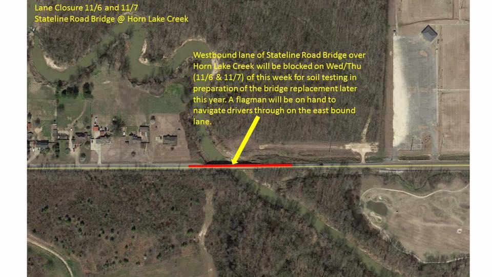 TEMPORARY LANE CLOSURE At Stateline Road Bridge over Horn Lake Creek